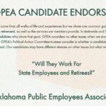 photo explains that OPEA bases its candidate endorsements on their support of state employee and retiree issues no other issues are considered when the OPEA political action committee considers candidates for endorsement.